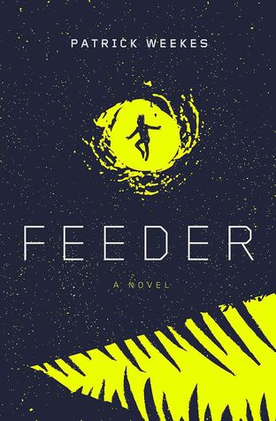 Having Read The First Two Books In Weekeu0027s Rogues Of The Republic Series I  Was Intrigued When I Saw Feeder With Itu0027s U0027sci Fiu0027 Feel. Iu0027m Enjoying The  Fantasy ...