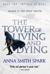 The tower of living anddying