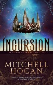 Incursion - eBook - Mitchell Hogan